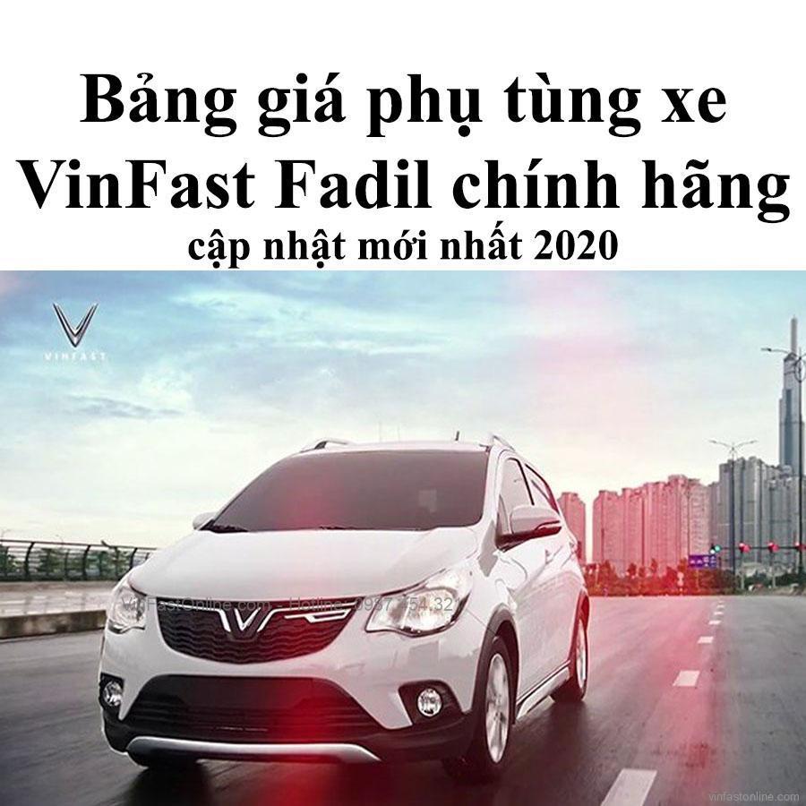 Bảng giá phụ tùng xe Vinfast Fadil