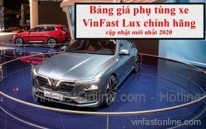 Bảng giá phụ tùng xe Vinfast LUX